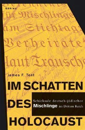Im Schatten des Holocaust - Tent, James F.