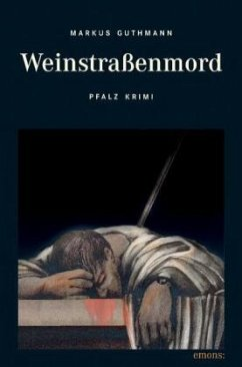 Weinstraßenmord - Guthmann, Markus