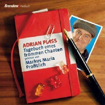 Tagebuch eines frommen Chaoten, 4 Audio-CDs - Plass, Adrian