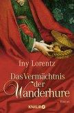 Das Vermächtnis der Wanderhure / Die Wanderhure Bd.3