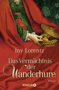 Das Vermächtnis der Wanderhure / Die Wanderhure Bd.3 - Lorentz, Iny