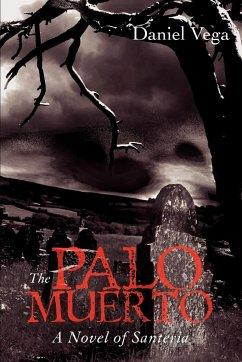 The Palo Muerto
