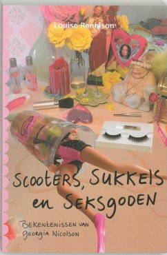 Scooters, sukkels en Seksgoden / druk 1 - Rennison, Louise
