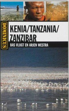 Kenia Tanzania Zanzibar / druk 6 - Vlugt, B. Westra, Alexander