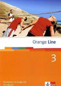 Orange Line 3. Grundkurs. Workbook mit CD