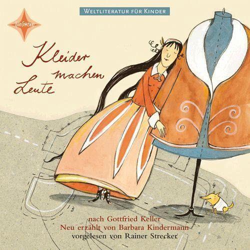 Kleider Machen Leute 1 Audio Cd Von Barbara Kindermann Gottfried