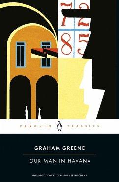 Our Man in Havana - Greene, Graham