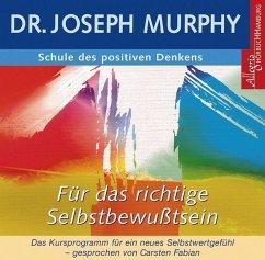 Für das richtige Selbstbewusstsein, 1 Audio-CD - Murphy, Joseph