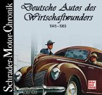 Schrader-Motor-Chronik. Deutsche Autos des Wirtschaftswunders