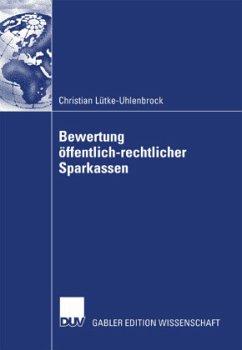 Bewertung öffentlich-rechtlicher Sparkassen - Lütke-Uhlenbrock, Christian