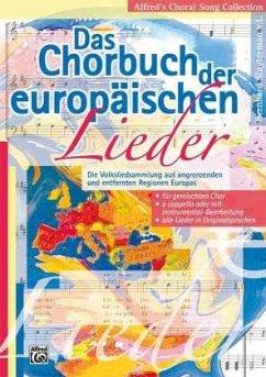 Das Chorbuch der europäischen Lieder