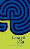 Labyrinth und Spiel
