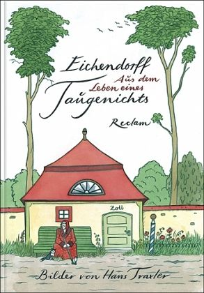 Aus dem Leben eines Taugenichts - Eichendorff, Joseph Frhr. von