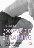 Perfektes Bodyweight Training