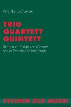 Trio, Quartett, Quintett - Giglberger, Veronika