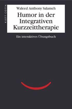 Humor in der Integrativen Kurzzeittherapie - Salameh, Waleed A.