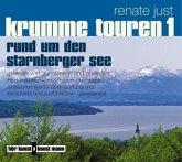 Krumme Touren 1 - Rund um den Starnberger See CD
