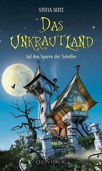 Buch-Reihe Das Unkrautland von Stefan Seitz