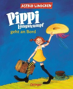Pippi Langstrumpf geht an Bord (farbig) - Lindgren, Astrid