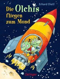 Die Olchis fliegen zum Mond / Die Olchis-Kinderroman Bd.2 - Dietl, Erhard