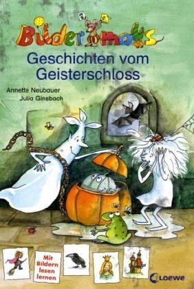 Geschichten vom Geisterschloss - Neubauer, Annette
