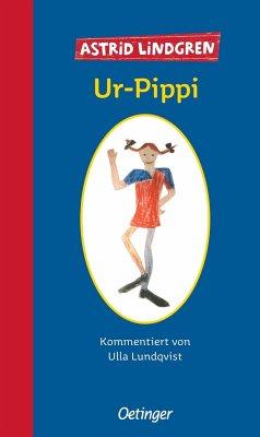 Ur-Pippi - Lindgren, Astrid