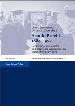 Arnold Brecht 1884-1977 - Krohn, Claus-Dieter / Unger, Corinna
