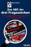 Das ABC der 3 Fragezeichen / Fanbuch von A - Z