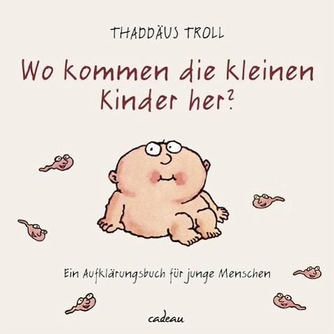 wo kommen die kleinen kinder her von thadd us troll buch b. Black Bedroom Furniture Sets. Home Design Ideas
