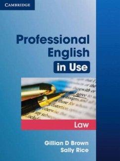 Professional English in Use Law - Brown, Gillian; Rice, Sally