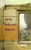 Auf der Suche nach Stéphanie