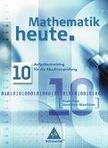 Mathematik heute. Aufgabentraining für die Abschlussprüfung. Nordrhein-Westfalen