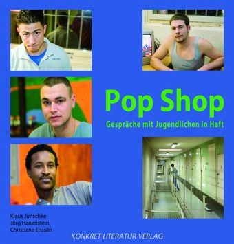 Pop Shop - Jünschke, Klaus; Hauenstein, Jörg; Ensslin, Christiane