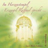 Im Herztempel, Erzengel Raffael spricht . . ., Audio-CD