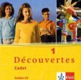 Cadet: 2 Schüler-Audio-CDs / Découvertes, Cadet Bd.1