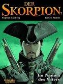 Im Namen des Vaters / Der Skorpion Bd.7