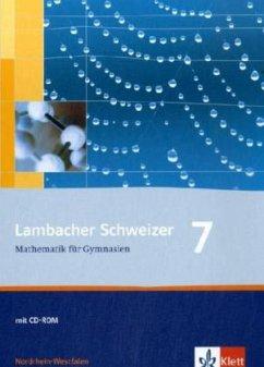 Lambacher Schweizer. 7. Schuljahr. Schülerbuch mit CD-ROM. Nordrhein-Westfalen