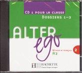 1 Audio-CD pour la classe, Dossiers 1-3 / Alter ego Bd.2, Tl.1