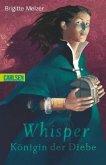 Whisper - Königin der Diebe