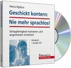 Geschickt kontern: Nie mehr sprachlos!, 1 Audio-CD