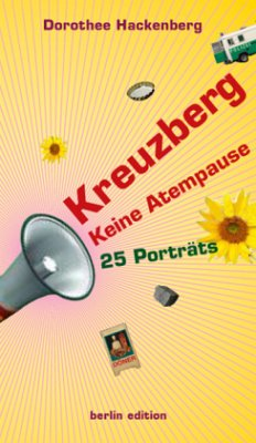 Kreuzberg – Keine Atempause - Hackenberg, Dorothee