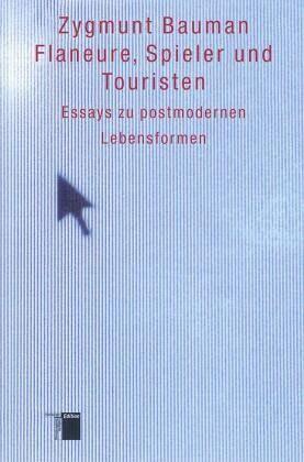 Flaneure Spieler Und Touristen Von Zygmunt Bauman Fachbuch