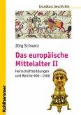 Das europäische Mittelalter