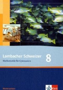 Lambacher Schweizer. 8. Schuljahr. Schülerbuch. Niedersachsen