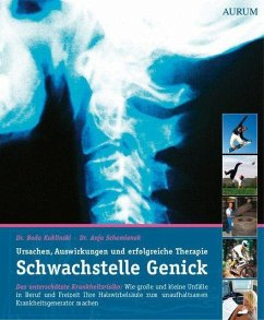 Schwachstelle Genick - Kuklinski, Bodo; Schemionek, Anja