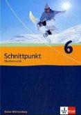 Schnittpunkt 6. 10. Schuljahr. Schülerbuch. Baden-Württemberg