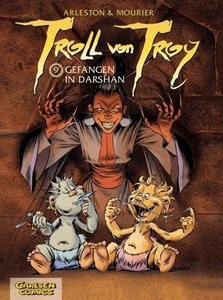 Gefangen in Darshan / Troll von Troy Bd.9 - Arleston, Scotch; Mourier, Jean-Louis