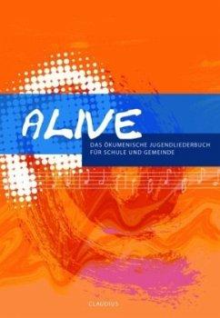 Alive, Liederbuch