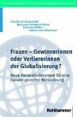 Frauen - Gewinnerinnen oder Verliererinnen der Globalisierung?