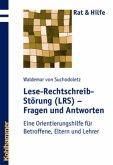 Lese-Rechtschreib-Störung (LRS) - Fragen und Antworten